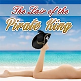 Title: Lair of the Pirate King