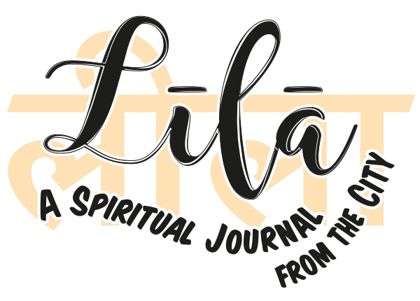 Lila A spiritual Journal from the City