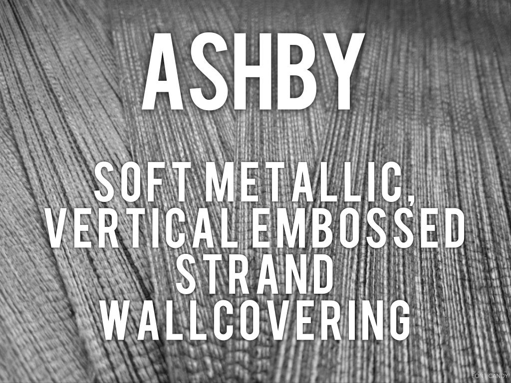 Ashby - soft metallic vertical strand embossed wallcovering