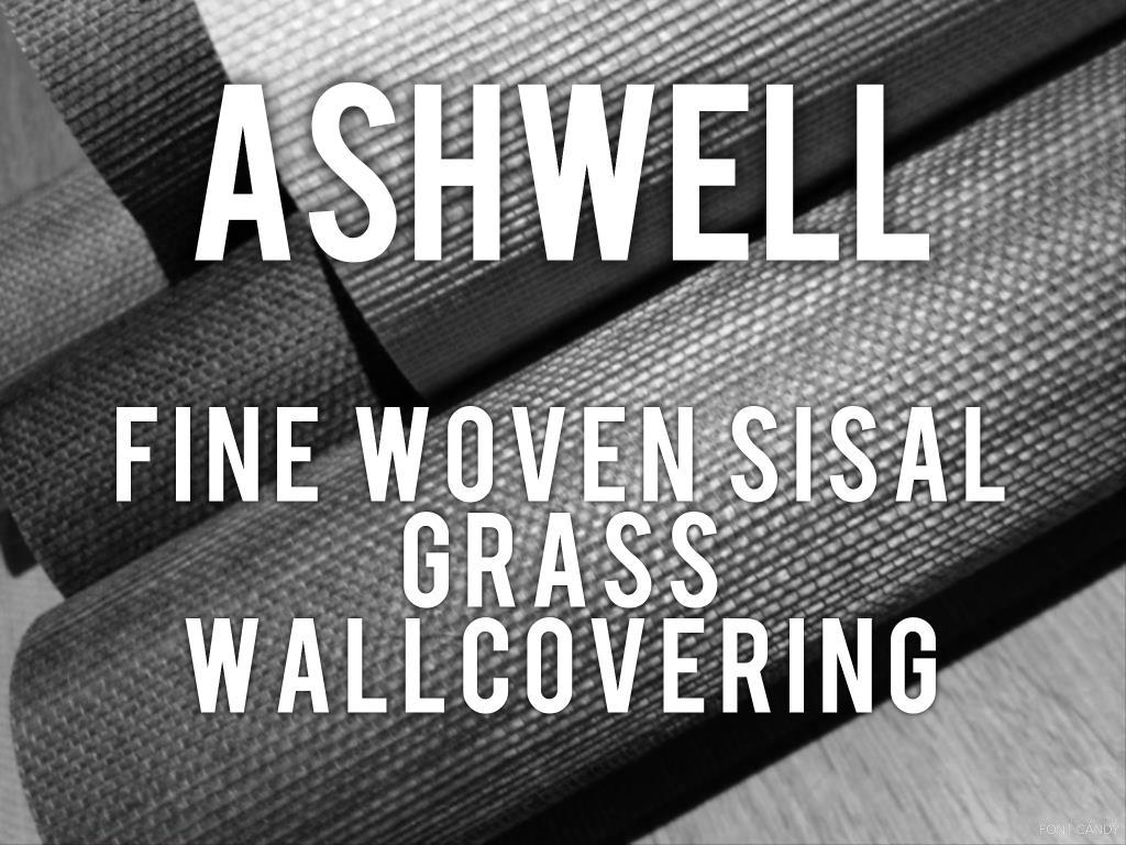Ashwell - fine woven sisal grass wallcovering