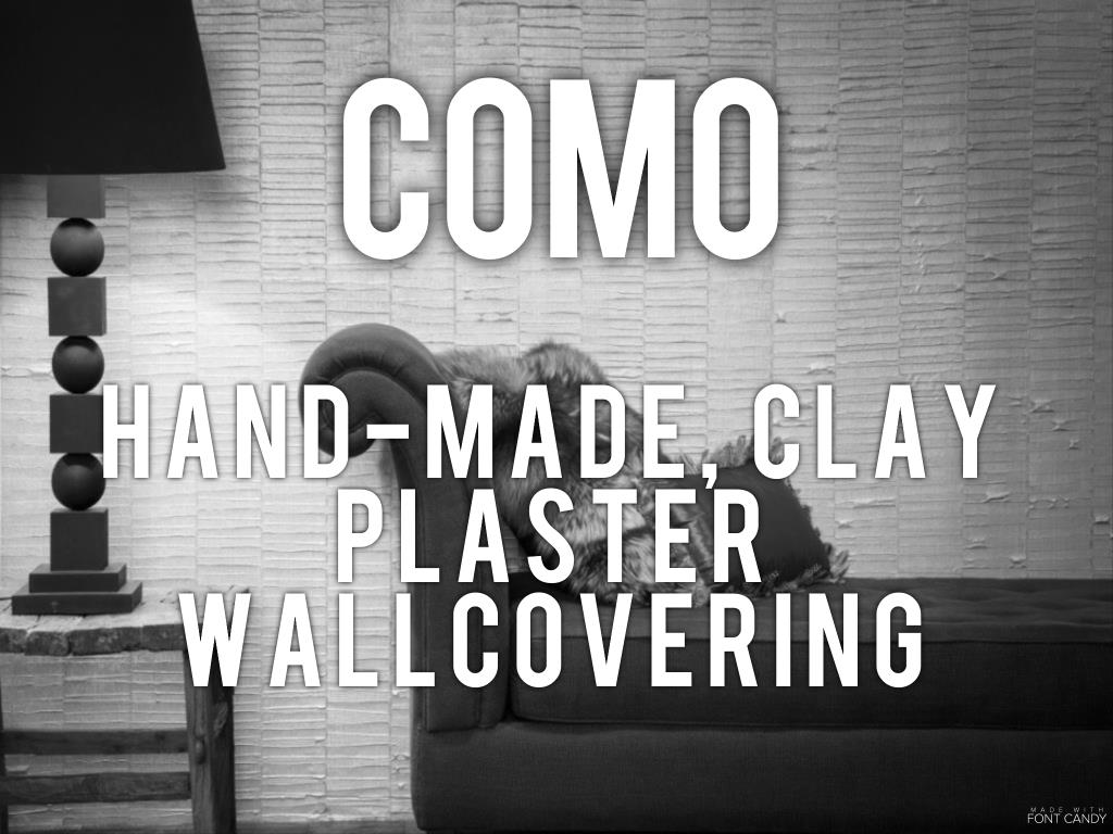 Como - hand-made clay plaster wallcovering