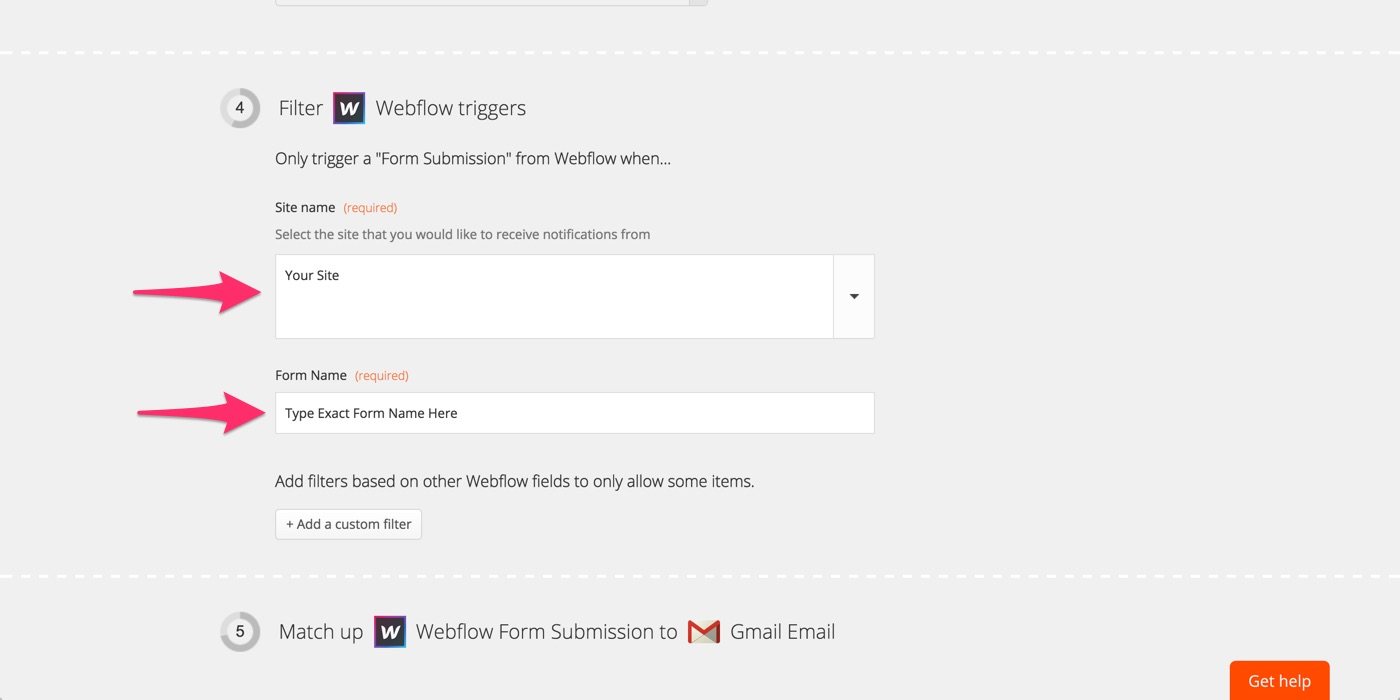 Note once you connect your webflow account select your site name and enter your form name you can then continue to setup your zap action following the