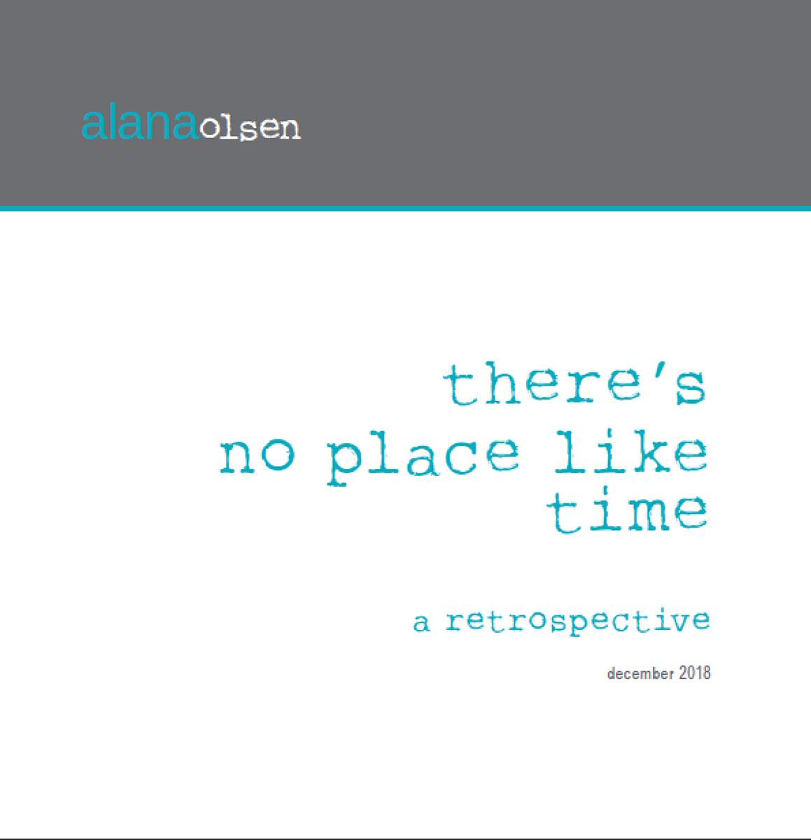There's No Place Like Time / Catalog / 2016