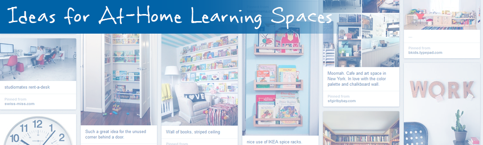 Ideas for At-Home Learning Spaces