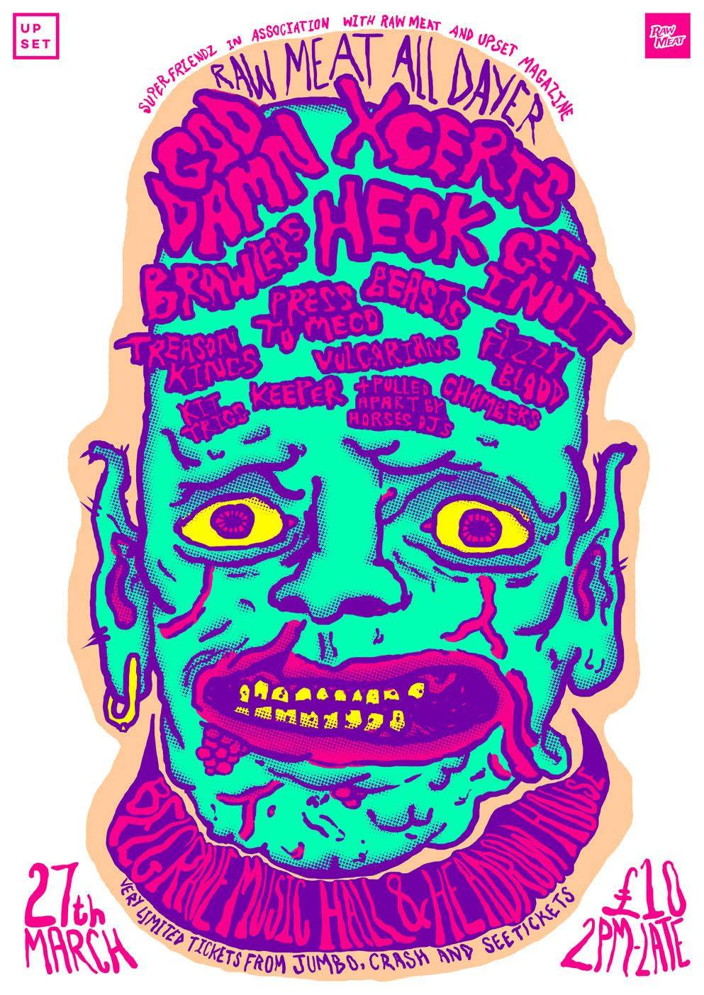 Raw Meat All Dayer - 27th March 2016 - God Damn, Xcerts, Brawlers, Heck, Get Inuit