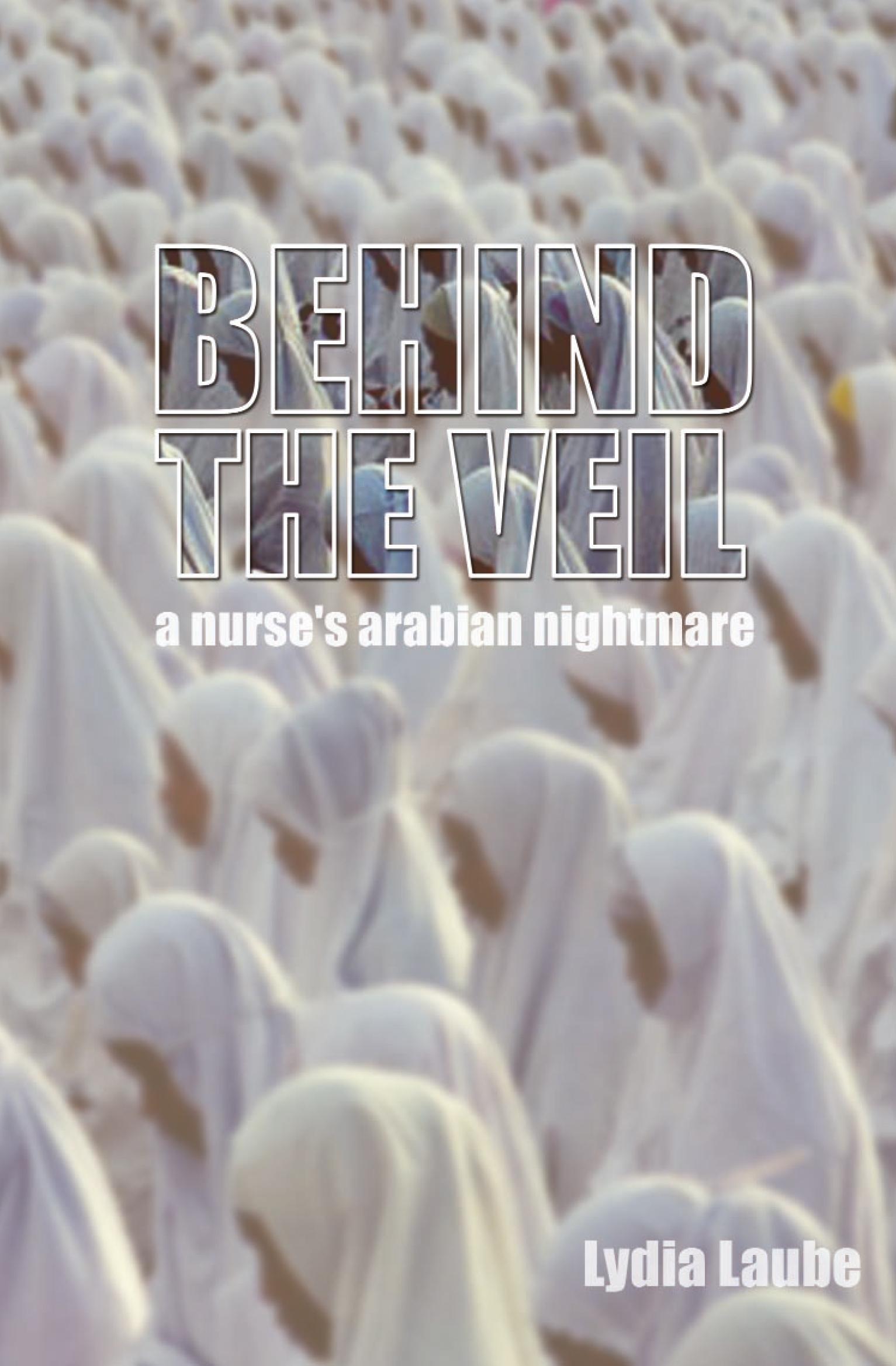 Behind the Veil by Lydia Laube | Eye Books