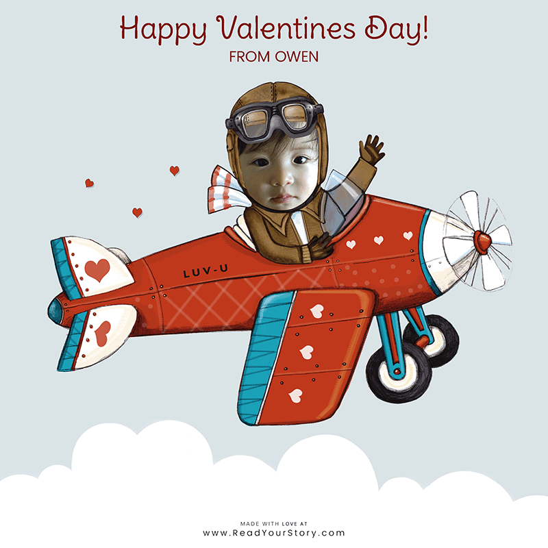 A personalized Valentine's Day e-card, featuring a child named Owen as a pilot flying a plane that says LUV-U on the side.  The card is illustrated except for Owen's face which is a cropped photo of the his face