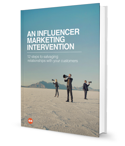 An Influencer Marketing Intervention: 12 steps to salvaging relationships with your customers