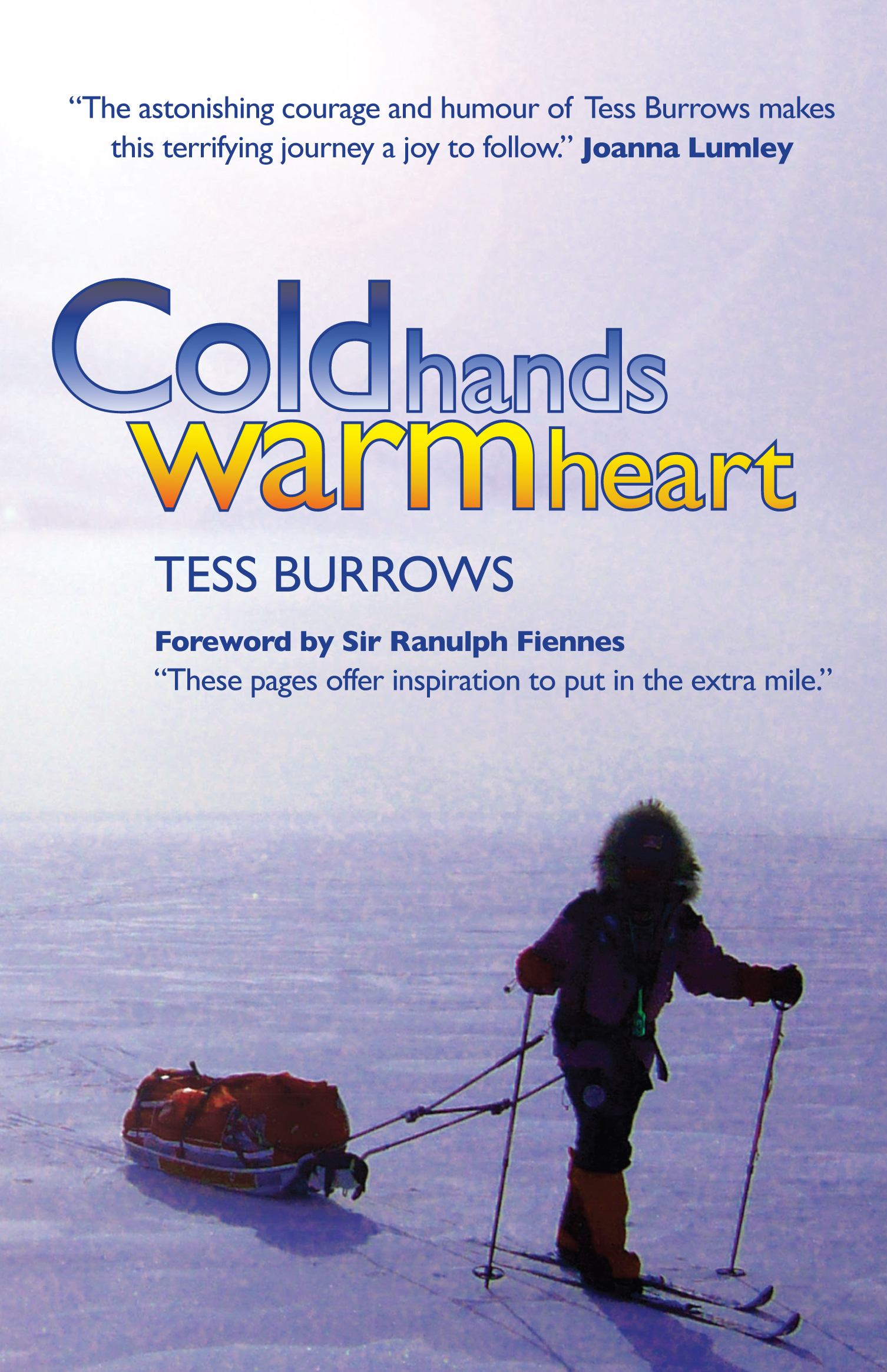 Cold Hands Warm Heart - Book by Tess Burrows