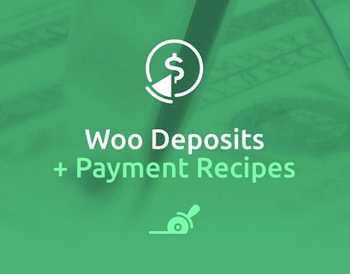 Woo Deposits & Payment Reciepes