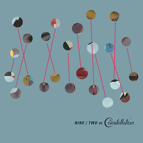 Constellation - Nine / Two at Constellation - CD Layout