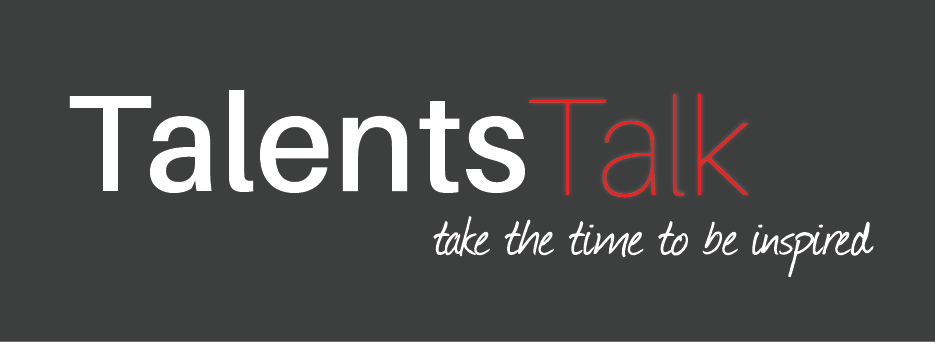 TalentsTalk - Take the time to be inspired